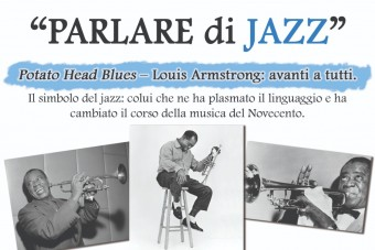 """PARLARE DI  JAZZ""  Potato Head Blues - Louis Armstrong: avanti tutt"